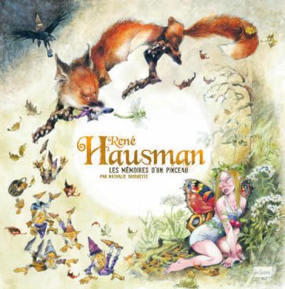 Couverture René Hausman ; les mémoires d'un pinceau