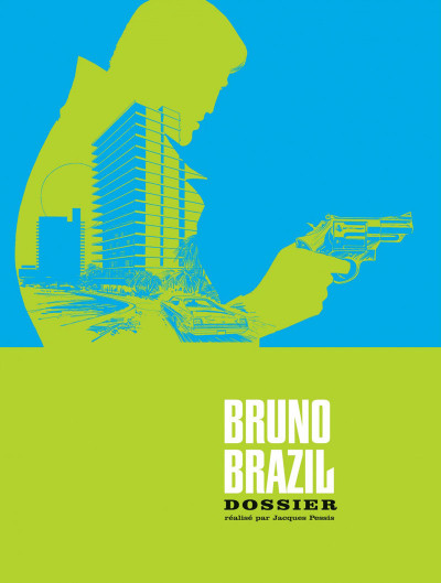 Page 2 Bruno Brazil - INTEGRALE VOL.2 - T.5 A T.8