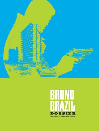 Page 3 Bruno Brazil - INTEGRALE VOL.2 - T.5 A T.8