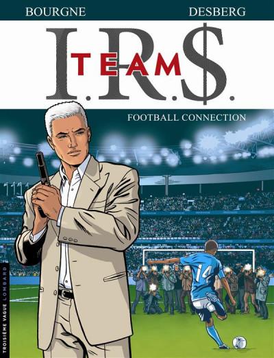 image de I.R.$. team tome 1 - football connection