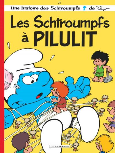 Couverture Les schtroumpfs tome 31 - les schtroumpfs à Pilulit