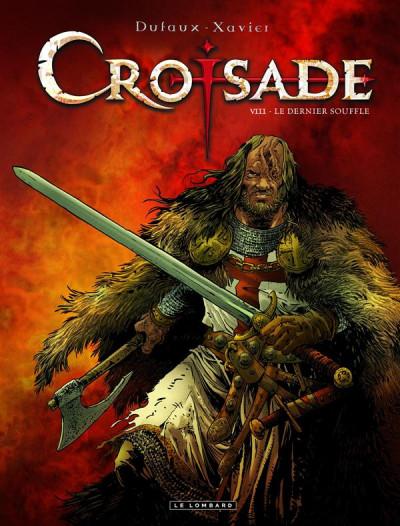 Couverture Croisade tome 8 - Le Dernier Souffle