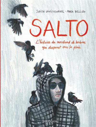 Couverture Salto - L'histoire du marchand de bonbons qui disparut sous la pluie