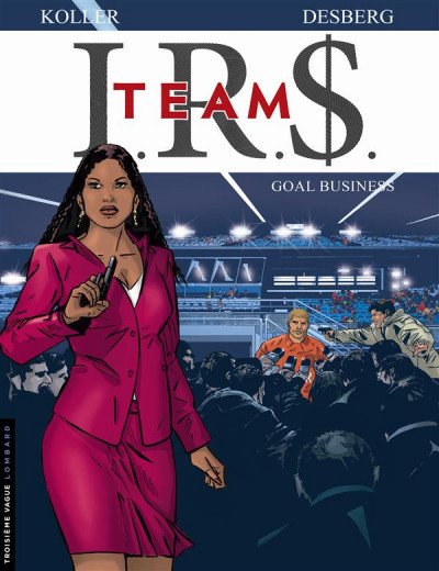 Couverture I.R.$ team tome 3 - goal business