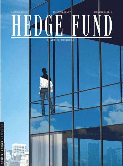 image de Hedge Fund Tome 2 - Actifs toxiques