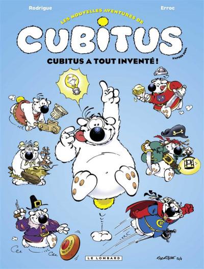 Couverture les nouvelles aventures de Cubitus tome 10 - Cubitus a tout inventé