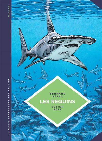 image de La petite bédéthèque des savoirs tome 3 - Les requins