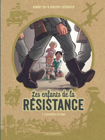Couverture Les enfants de la résistance tome 1