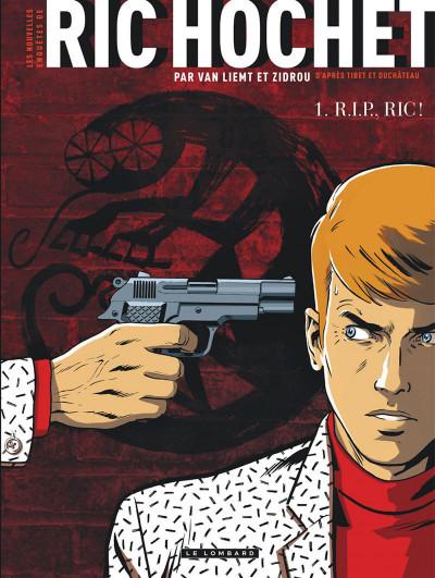 image de Les nouvelles enquêtes de Ric Hochet tome 1 - Rip Ric