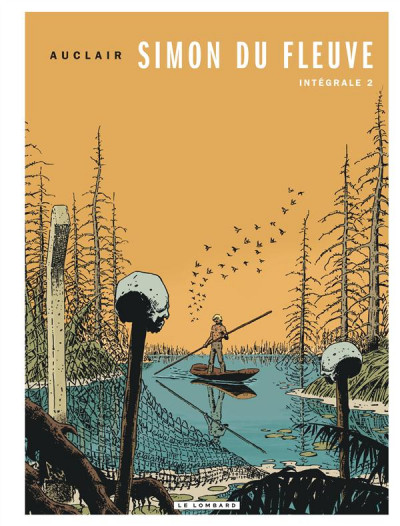 Couverture Simon du fleuve intégrale tome 2