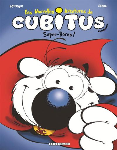 image de Les nouvelles aventures de Cubitus tome 11 - Cubitus est un super-héros !