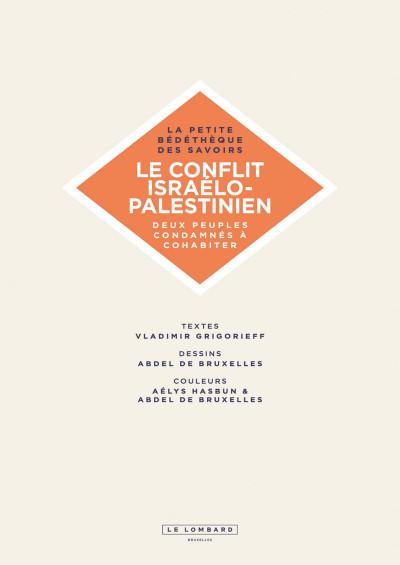 Page 2 La petite bédéthèque des savoirs tome 18 - Le conflit israélo-palestinien