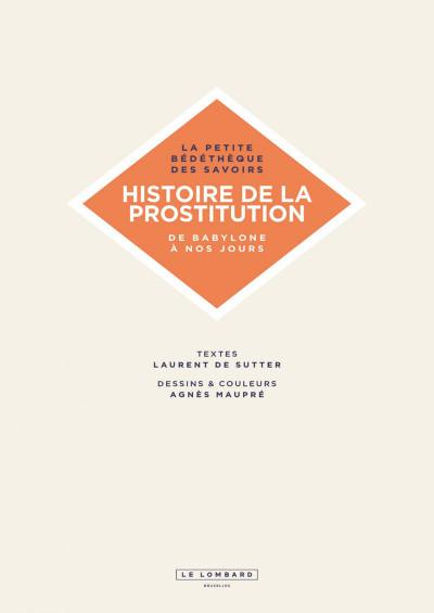 Page 3 La petite bédéthèque des savoirs tome 10 - Histoire de la prostitution