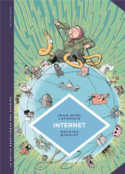 Couverture La petite bédéthèque des savoirs tome 17 - Internet. Au-delà du virtuel
