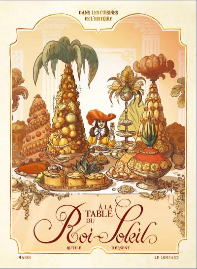 Couverture Dans les cuisines de l'histoire tome 2 - À la table du roi Soleil