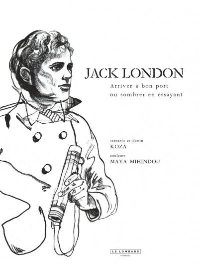 Page 3 Jack London - Arriver à bon port ou sombrer en essayant