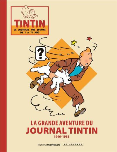 Couverture La grande aventure du journal Tintin - édition luxe