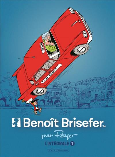 Couverture Benoit Brisefer - intégrale tome 1