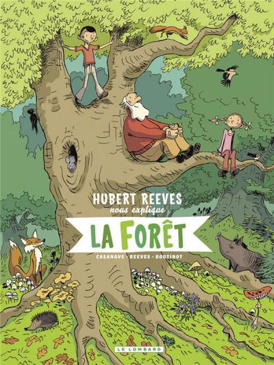 Couverture Hubert Reeves nous explique tome 2 - La forêt