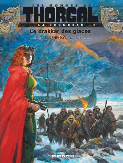 Couverture Les mondes de Thorgal - La jeunesse de Thorgal tome 6