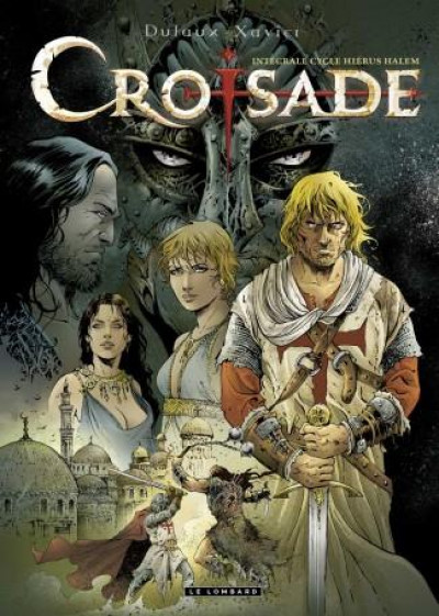 Couverture Croisade - intégrale tome 1