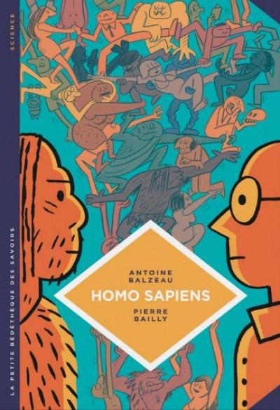 Couverture La petite bédéthèque des savoirs tome 27 - Homo sapiens