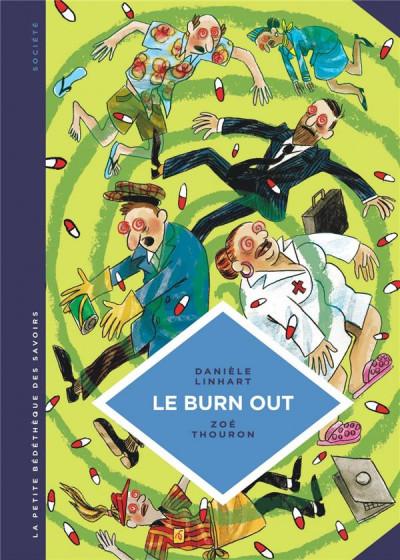Couverture La petite bédéthèque des savoirs tome 28 - Le burn out