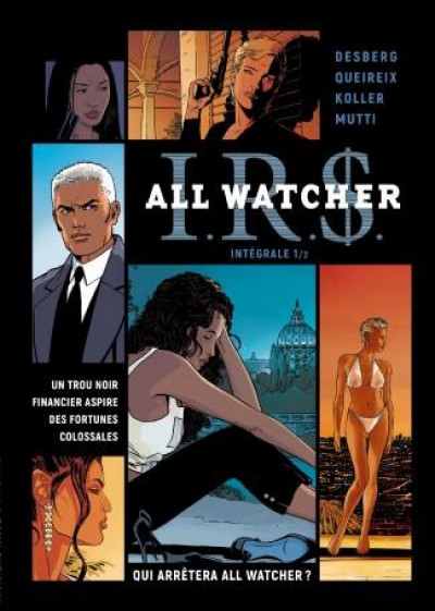Couverture IR$ all watcher - intégrale tome 1