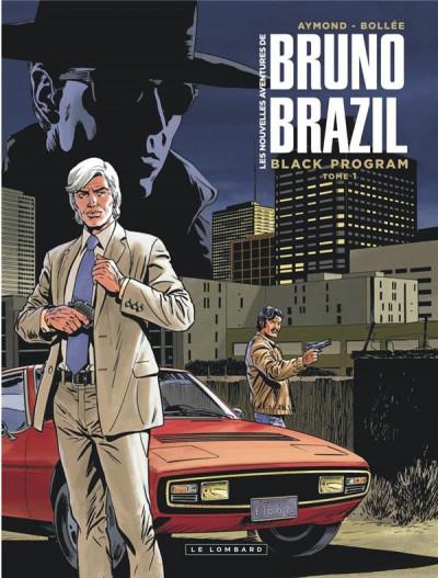 Couverture Les nouvelles aventures de Bruno Brazil tome 1 + ex-libris offert