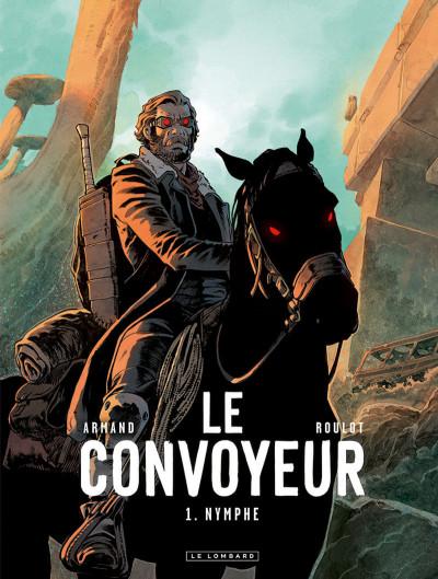 Couverture Le convoyeur tome 1 + ex-libris offert