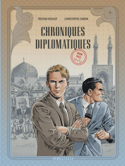 Couverture Chroniques diplomatiques tome 1 + ex-libris offert