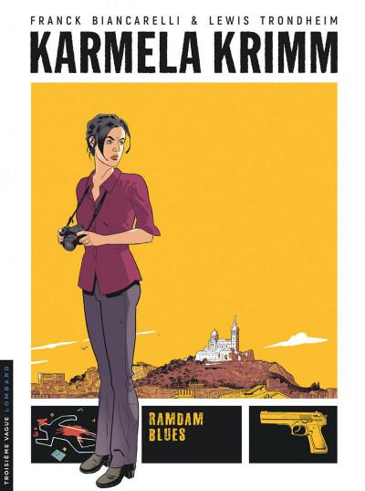 Couverture Karmela Krimm tome 1 + ex-libris offert