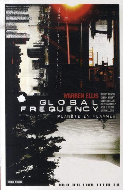 Couverture global frequency tome 1 - planète en flammes