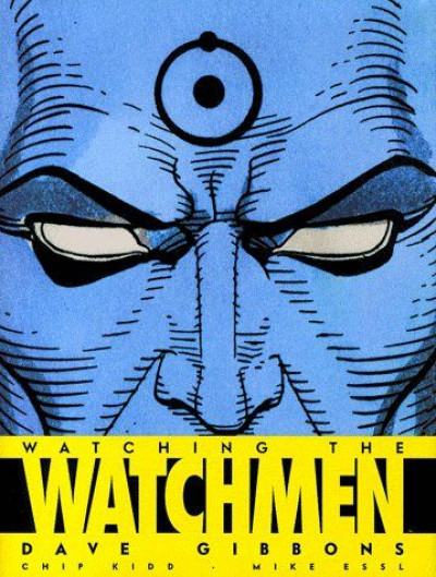 Couverture watching the watchmen ; watchmen le making of
