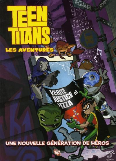 Couverture teen titans les aventures tome 1