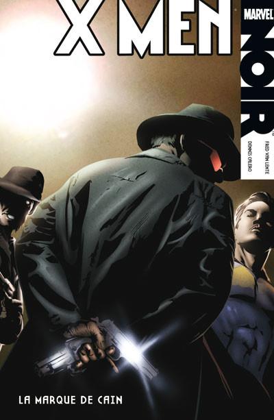 Couverture X-Men noir T.2 - la marque de Caïn