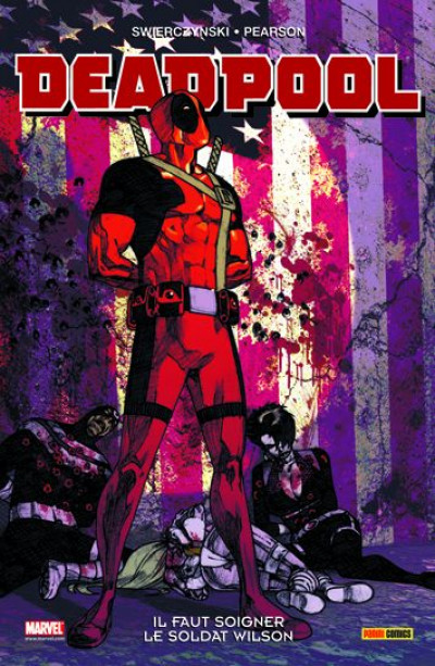 Couverture Deadpool ; il faut soigner le soldat Wilson