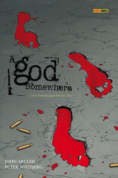 Couverture a god somewhere ; trop humain pour être un dieu