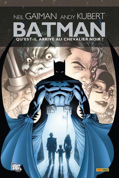 Couverture Batman ; qu'est-il arrivé au chevalier noir ?
