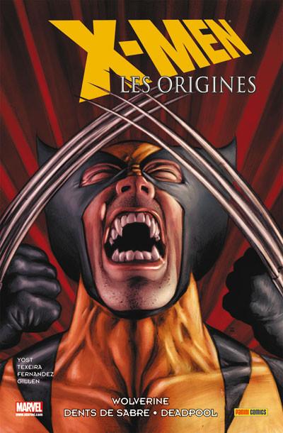 Couverture X-Men - les origines T.3 - Wolverine, Dents de Sabre, Deadpool