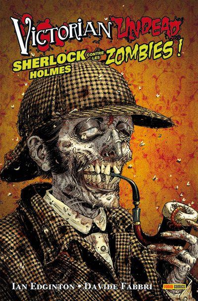 Couverture victorian undead ; sherlock holmes contre les zombies