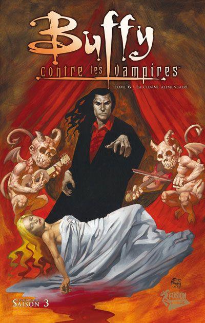 Couverture Buffy contre les vampires - classic intégrale tome 6 - la chaîne alimentaire