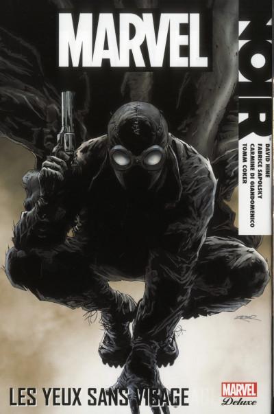 Couverture Marvel noir - intégrale Deluxe tome 1 - les yeux sans visage