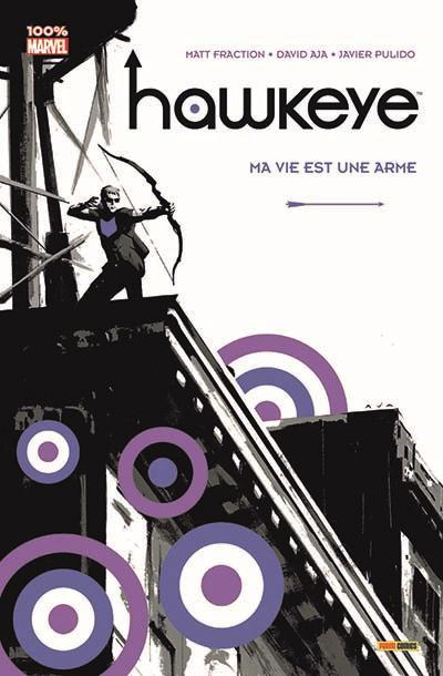 Couverture Hawkeye T.1 - ma vie est une arme