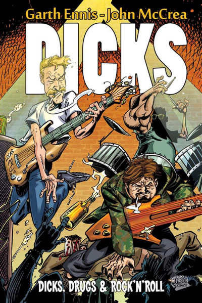 Couverture Dicks tome 2 - dicks, drugs & rock'n'roll