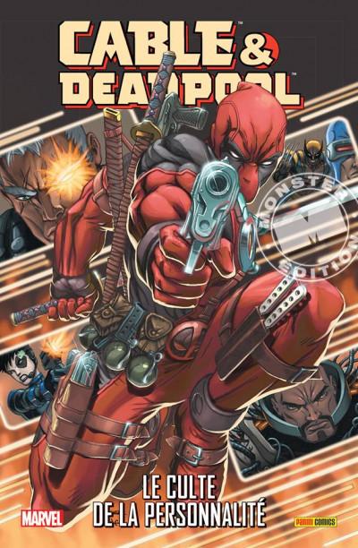 Couverture Cable & Deadpool tome 1 - Le culte de la personnalité