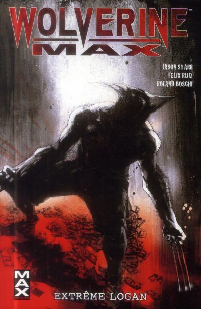 Couverture Wolverine max tome 3 - Extrême Logan