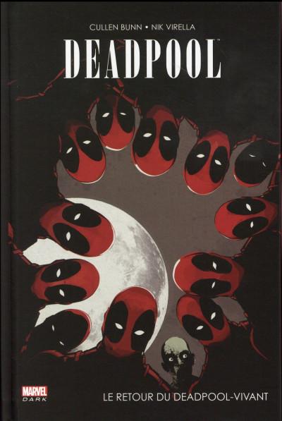 Couverture Deadpool - Le retour du Deadpool-vivant