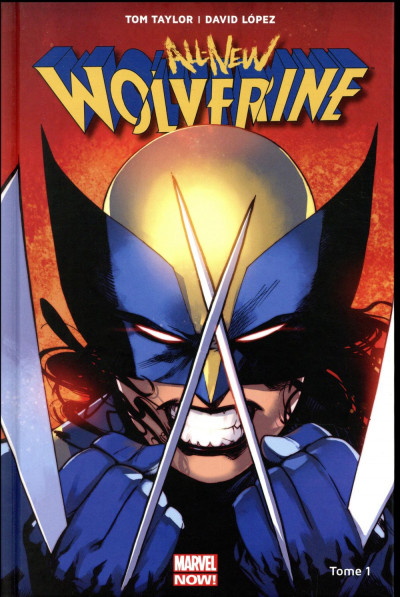 Couverture All new Wolverine tome 1