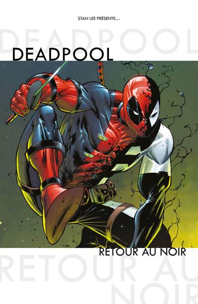 Page 1 Deadpool - retour au noir